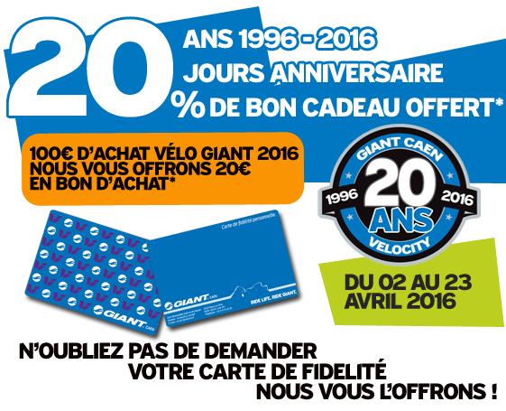 *Offre valable du 02 au 23 avril 2016 sur la gamme Giant 2016 dans le cadre du 20eme  anniversaire de Giant Caen, n'hesitez pas a nous contacter au 02.31.34.45.36  Pour l'achat d'un vélo Giant 2016 nous vous offrons un bon d'achat d'une valeur de  20% du montant de votre nouveau vélo Giant. Giant Caen - avenue des digues -  allée N°4 - 14123 fleury sur orne
